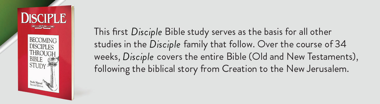 DISCIPLE I - Study Manual: Becoming Disciples through ...