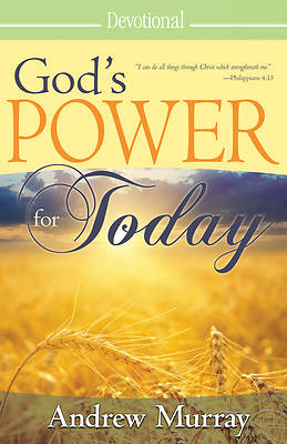 Gods Power for Today