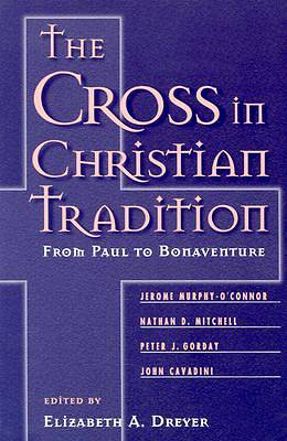 The Cross in Christian Tradition