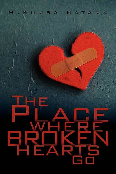 The Place Where Broken Hearts Go