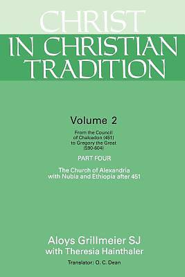 Christ in Christian Tradition Volume 2 Part 4