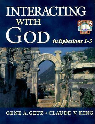 Interacting with God in Ephesians 1-3