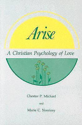 Arise, a Christian Psychology of Love