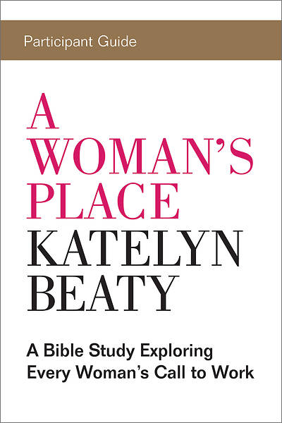 A Womans Place Participant Guide