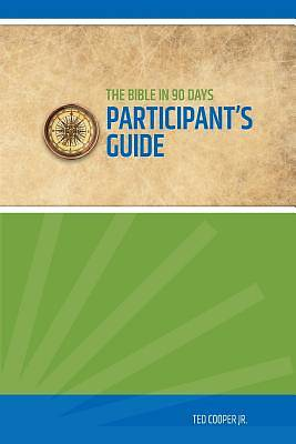 Bible in 90 Days - Participants Guide