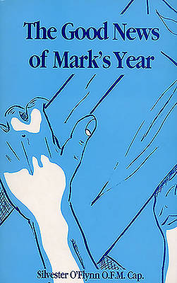 The Good News of Marks Year