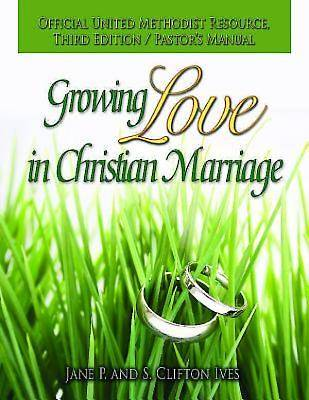 Growing Love in Christian Marriage Third Edition - Pastors Manual - eBook [ePub]