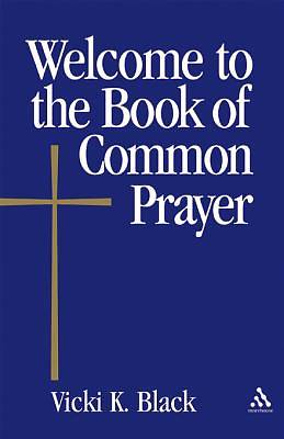 Welcome to the Book of Common Prayer - eBook [ePub]