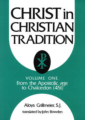 Christ in Christian Tradition Volume One