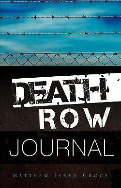 Death Row Journal
