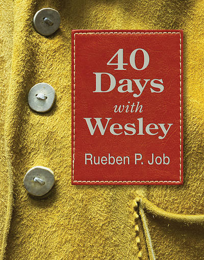 40 Days with Wesley