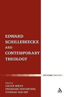 Edward Schillebeeckx and Contemporary Theology