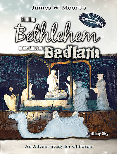 Finding Bethlehem in the Midst of Bedlam - Childrens Study