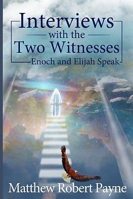 Interviews with the Two Witnesses