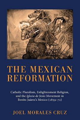 The Mexican Reformation