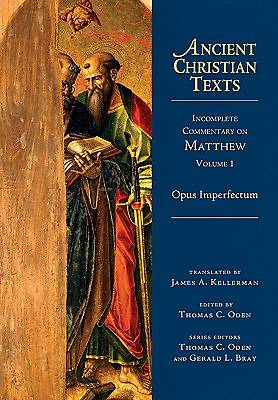 Incomplete Commentary on Matthew (Opus Imperfectum), Volume 1