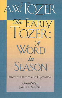The Early Tozer