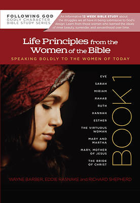 Life Principles from the Women of the Bible