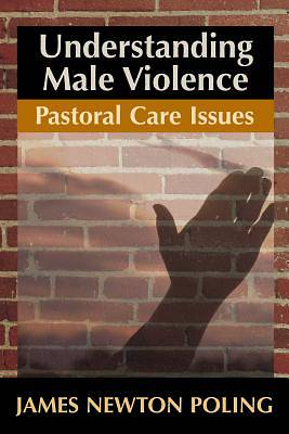 Understanding Male Violence