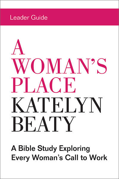 A Womans Place Leader Guide