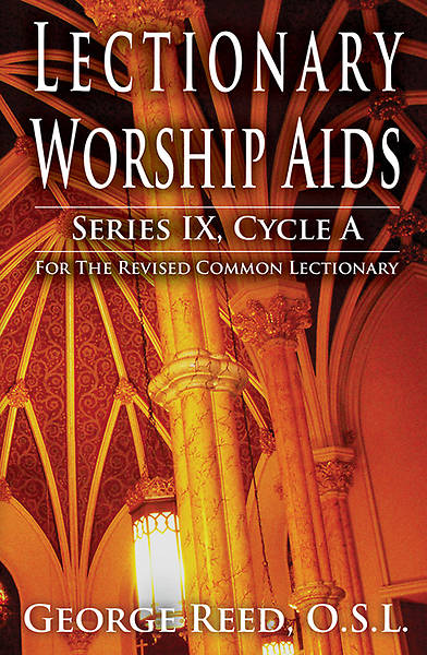 Lectionary Worship Aids, Series IX, Cycle A