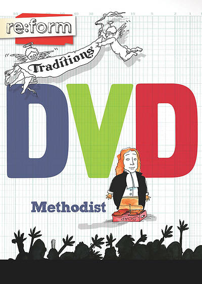 re:form Traditions Methodist DVD
