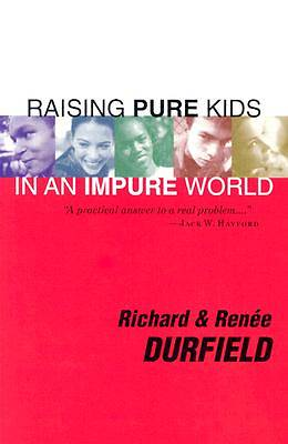 Raising Pure Kids [ePub Ebook]
