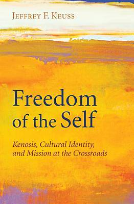 Freedom of the Self