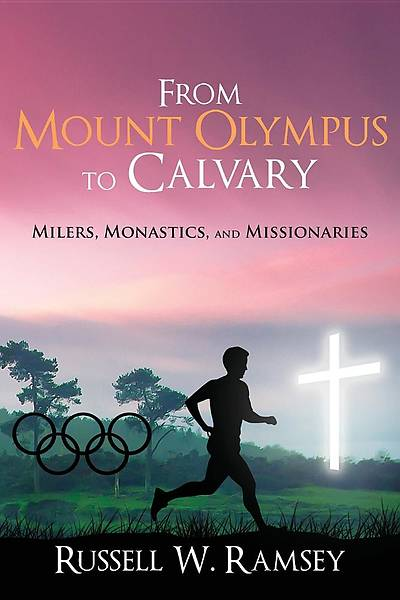 From Mount Olympus to Calvary