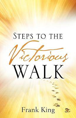 Steps to the Victorious Walk