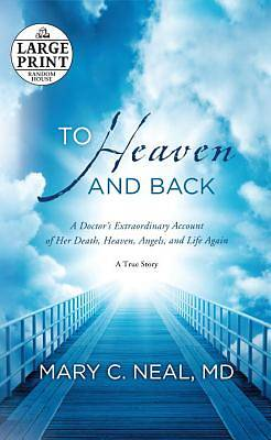 To Heaven and Back Large Print