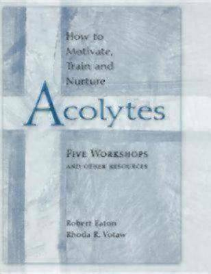 How to Motivate, Train and Nurture Acolytes [ePub Ebook]