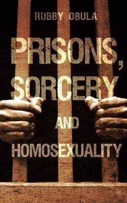 Prisons, Sorcery and Homosexuality