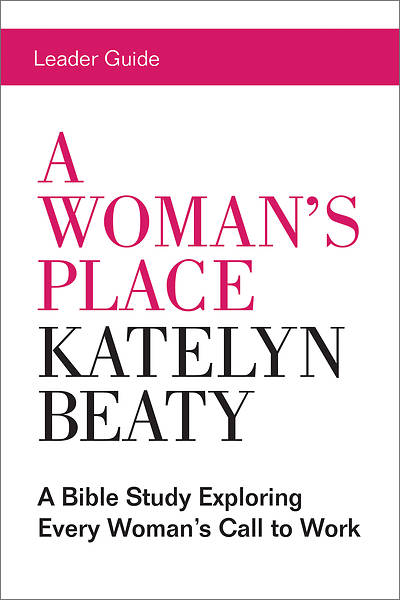 A Womans Place Leader Guide - eBook [ePub]