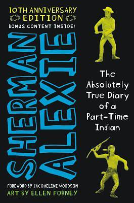 The Absolutely True Diary of a Part-Time Indian (10th Anniversary Edition)