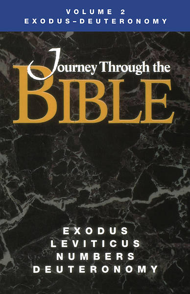 Journey Through the Bible Volume 2: Exodus - Deuteronomy Student Book