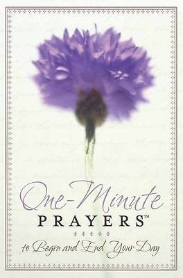 One-Minute Prayers™ to Begin and End Your Day [Adobe Ebook]