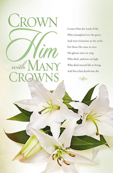 Crown Him with Many Crowns Easter Bulletin