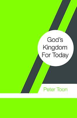 Gods Kingdom for Today