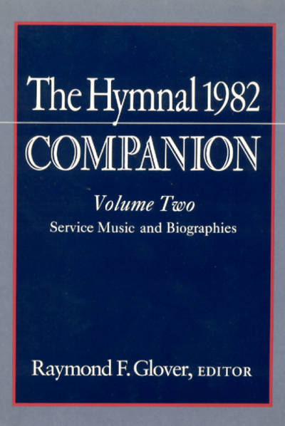 The Hymnal 1982 Companion Volume Two