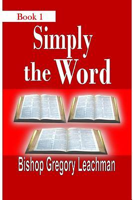 Simply the Word, Book 1