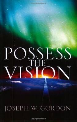 Possess the Vision