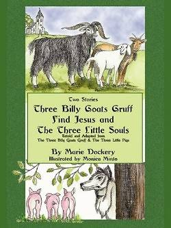 The Three Billy Goats Gruff Find Jesus & the Three Little Souls