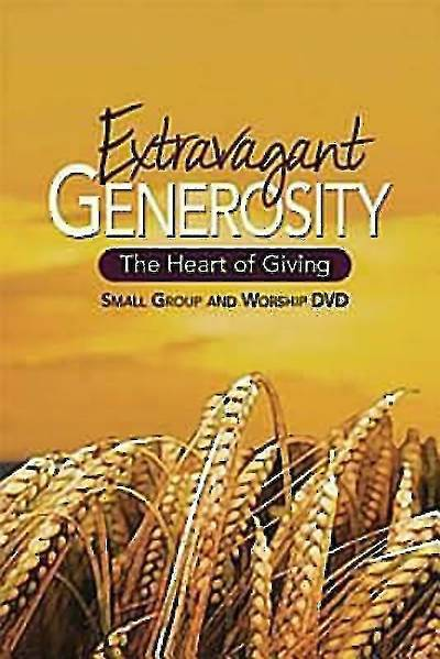 Extravagant Generosity: Small Group and Worship DVD