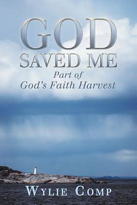 God Saved Me