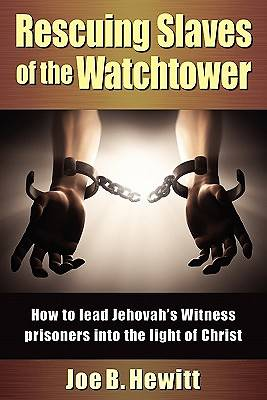 Rescuing Slaves of the Watchtower