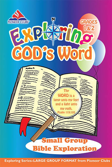 Pioneer Clubs Exploring Gods Word Small Group Bible Exploration (Grades 1-2)