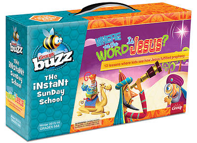 Group Buzz Grades 5&6: Where in the World is Jesus? Kit, Winter 2013