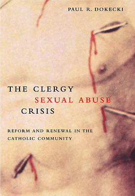 The Clergy Sexual Abuse Crisis