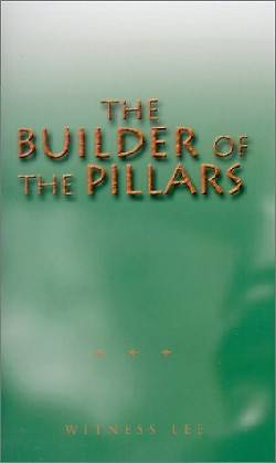 The Builder of the Pillars